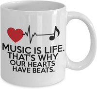 Music is life. That's why our hearts have beats. Special Musician Song Writer Talent Coffee Mug Gift Present Ideas Tea Cup Cafe Drinkware Ceramic 29/