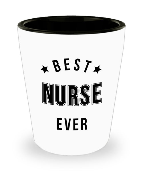 Best Gift For Nurse Workers Highly Appreciated Gift for Men and Women Nurse. Best Nurse Ever Shot Glass 4/9c J