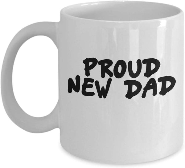Proud New Dad Printed Fathers Day Daddy Papa Birthday Gift Ideas Coffee Cup Mug Hot Roasted Brewed 14/1 J
