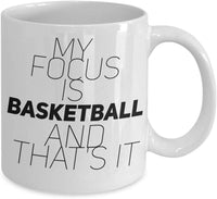 My focus is basketball and that's it 32/21 joed