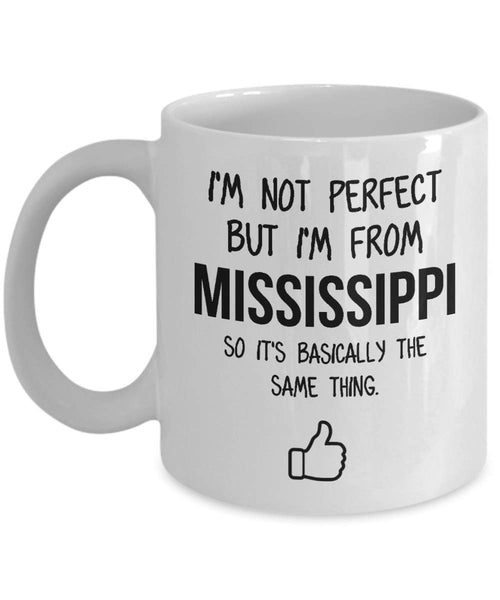 Mississippi Mug Dad Gift Funny State Mug Gift For Friends Mom Gift City Hometown Mug Work Pals Mug Bff Gift -11oz
