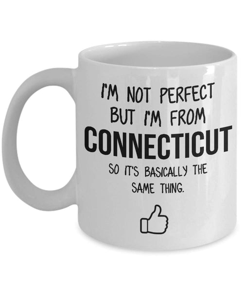 Connecticut Mug Dad Gift Funny State Mug Gift For Friends Mom Gift City Hometown Mug Work Pals Mug Bff Gift -15oz