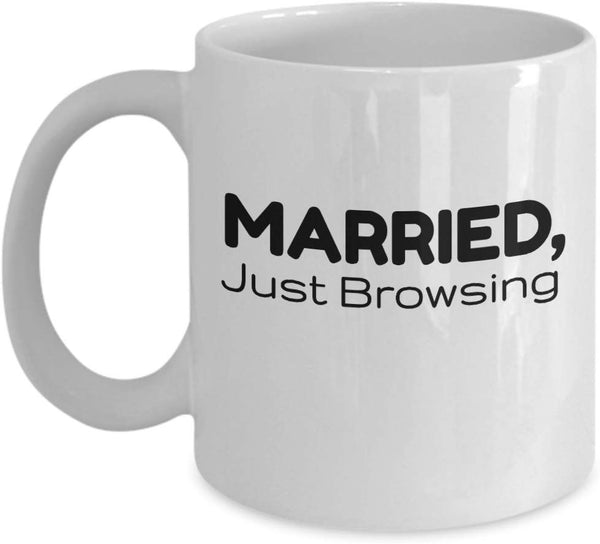 Married, Just Browsing Coffee Mug 8/15 J
