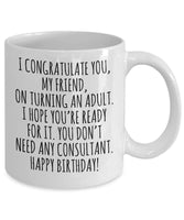 Congratulatory Message Happy Birthday Adulthood Maturity Printed Coffee Cup Mug Gift Present Ideas for your Friends Family 19/25 J