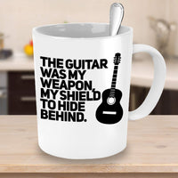 The Guitar was my Weapon, My Shield to hide behind Guitarists Instrument Hobby Coffee Mug Gift Ideas Tea Cup Cafe Teaware Drinkware 30/16 joed