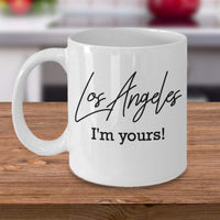 Los Angeles I'm Yours Travel Tourists Destination Special Place Visit Gift Ideas Coffee Mug Tea Cup Hot Drinking Cafe Cup 25/13