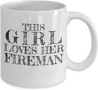 This Girl Loves Her Fireman Coffee Mug 33/9 J