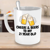 Cheers and Beers to my 21 Years Adulthood Special Man Celebrations Printed Gift Ideas Present Coffee Mug Teaware 23/3