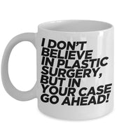 Plastic Surgery Repairing Parts of Body Cosmetic Sarcastic Printed Funny Joke's Coffee Mug GIft Ideas Tea Cup Cafe Teaware Drinkware Hot Drinks 30/14