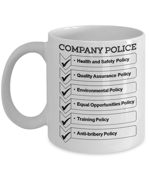 Company Policies Sick Days Personal Days Vacation Days Thank you Management Employee Boss 11 Ounces Funny Coffee Mug 7/9 G
