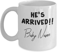 He's Arrived !! Baby Boy Prince Angel Birth baby Shower Party Custom Gift Ideas Souvenir Printed Coffee Cup Mug Dishwasher Safe 14/11 J