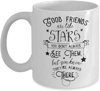 Good Friends Are Like Stars Novelty Coffee Mug Cafe Tea Cup Gift Souvenir Ideas 7/16 G