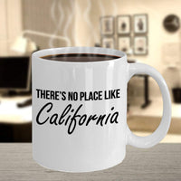 There's no place like California Living Happy Life Gift Ideas Tea Cup Coffee Mug Hot Drinking Cafe 25/16