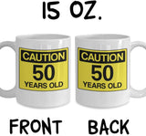 Caution 50 Years Old Man Woman Birthday Celebration Day of Birth Aunt Mother Father Coffee Mug Gift Ideas Tea Cup 23/28