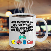 Stop Playing Video Games and Start Designing 21 Birthday Adulthood Printed Gift Ideas Present Coffee Mug Teaware 23/4
