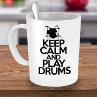 Keep Calm and Play Drum Drummer Lifestyle Musical Instruments Sounds Hobby Coffee Mug Gift Ideas Tea Cup Teaware Drinkware Cafe 30/22
