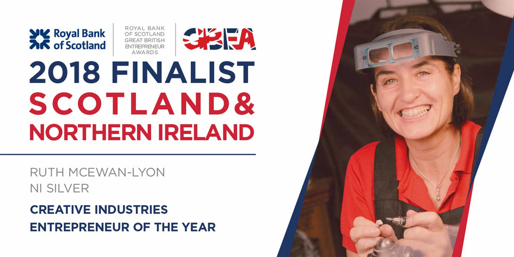 Royal Bank of Scotland Creative Industries Entrepreneur of the Year Finalist Scotland and Northern Ireland 2018 - NI Silver Jewellery.