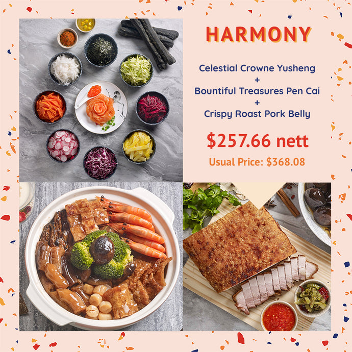 Harmony Set (includes Celestial Crowne Yusheng, Bountiful Treasures Pen Cai & Crispy Roast Pork Belly)