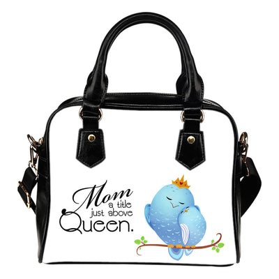Mom A Title Just Above Queen Shoulder Handbag V2