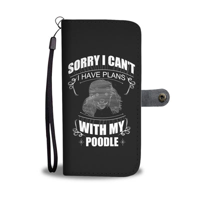 Sorry I Can't Poodle Wallet Phone Case