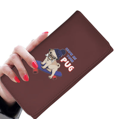 Show Me Your Pug Women's Wallet