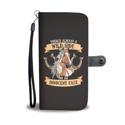 There's Always A Wild Horse Wallet Phone Case