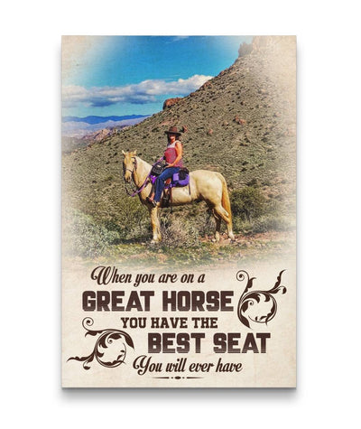 You Have The Best Seat You Will Ever Have Horse Canvas Print