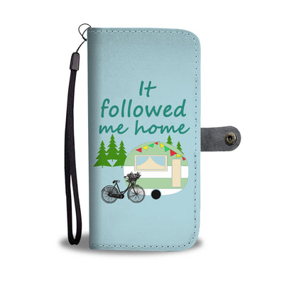 Camping - It Followed Me Home Wallet Phone Case Ver3
