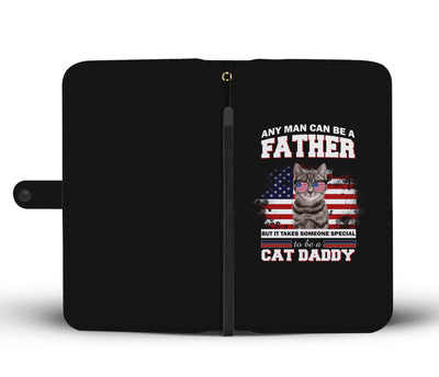 Special To Be A Cat Daddy Wallet Phone Case