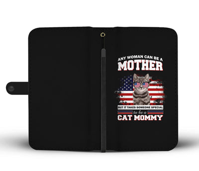 Special To Be A Cat Mommy Wallet Phone Case