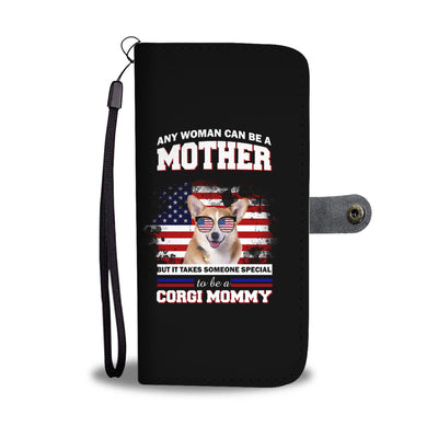 Special To Be A Corgi Mommy Wallet Phone Case