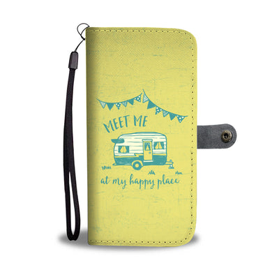 Meet Me At My Happy Place Wallet Phone Case