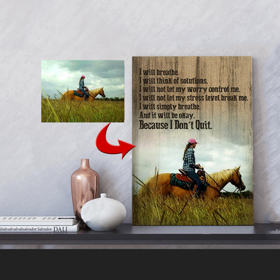 I Will Breathe - I Don't Quit Horse Girl Canvas Print