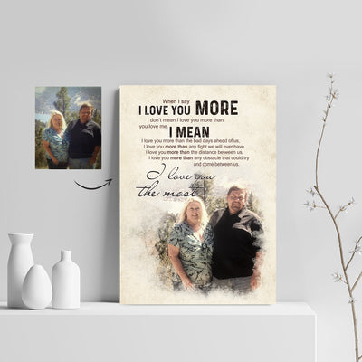 I Love You The Most Custom Canvas Print