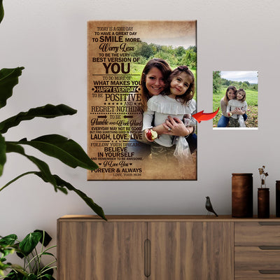 Today Is A Good Day - Smile More And Worry Less Mother Custom Canvas Print