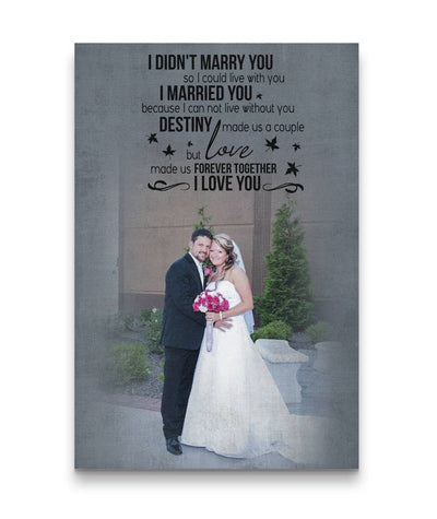 I will love you until I die Custom Canvas Print