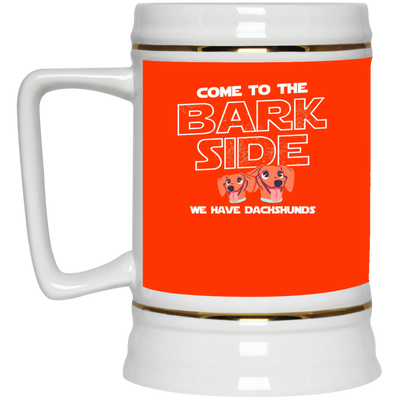 Nice Dachshund Mug - Come To The Bark Side We Have Dachshunds