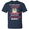 Great Persian T Shirt Any Woman Can Be A Mother Persian Cat Mama