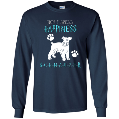 How I Spell Happiness Schnauzer T Shirt