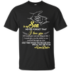 I Would Give You The Ability To See Yourself Through My Eyes Father Son T Shirt
