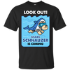 Look Out Shark Schnauzer Is Coming T Shirt