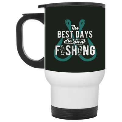 Nice Fishing Mug - The Best Days Are Spent Fishing, cool gift