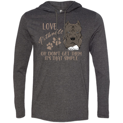46e898ef Love Pitbulls Or Don't Get Them Pitbull T Shirt - Gift For Crush