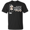My Blood Type Is Pug T Shirt