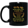 Never Forget That I Love You - Keep Choosing You Every Single Day Mug