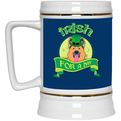 Nice German Shepherd Mug - Irish For A Day, is a cool gift for friends
