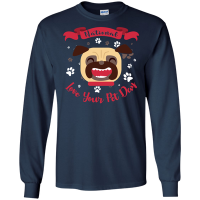 Nice Pug T Shirt - National Love Your Pet Day, is an awesome gift