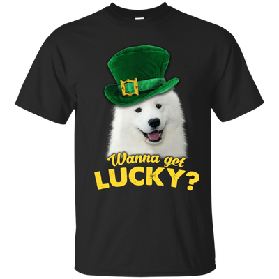 Nice Samoyed T Shirt - Wanna Get Lucky, is a cool gift for friends