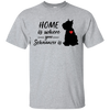 Nice Schnauzer T Shirt - Home Is Where Your Schnauzer Is, cool gift