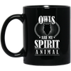 Owls Are My Spirit Animal Owl Mug